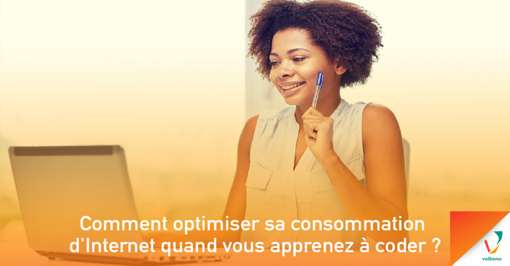 optimiser sa comsommation d'internet Volkeno
